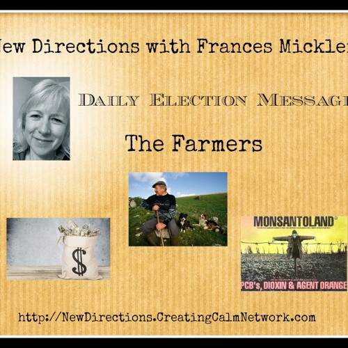 New Directions - Frances Micklem - Daily Election Message - The Farmers