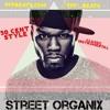Street Organix *CLASSIC 50 CENT* style