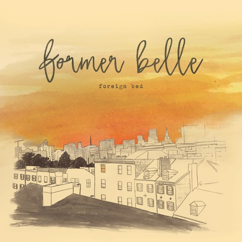 Former Belle - Foreign Bed