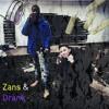 Zans & Drank feat BossmanEli