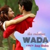 Wada | Anup Mishra | IndiMedi Productions | New Valentine's Song | Promise | Hindi