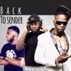 Back to sender - RX - Skata, Jaij Hollands, K weezy, P Montana
