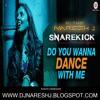 Do You Wanna Dance With Me Naresh-J ft. Dj Tks