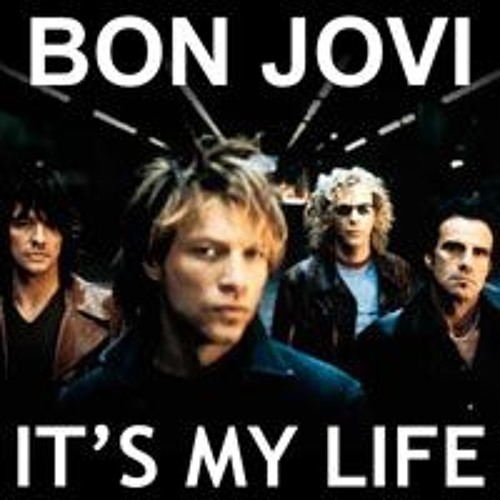 Bon Jovi It s My Life