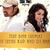 TERE BINA ( AAP KA SUROOR REMIX)DJ Seenu kgp and DJ AHB