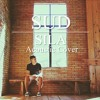 SUD - Sila (Acoustic cover) Rayann