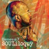 Genesis7 - SOULiloquy Music Album sampler - [*Buy On iTunes now!*]