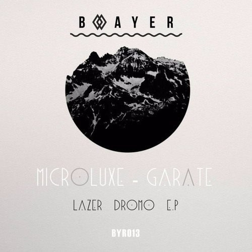 Microluxe & Garate - Lazer Dromo EP