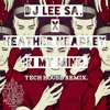 DJ Lee SA X Heather Headley - In My Mind (Tech House Remix)