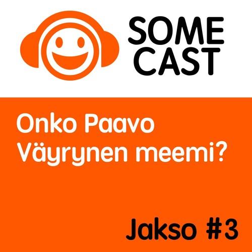 Jakso 3. Onko Paavo Väyrynen meemi?