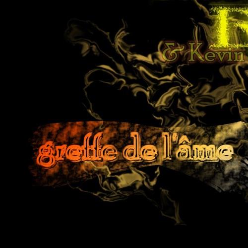 Greffe De L'âme  - Dy (feat. Kevin)