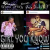 Don Pely - Girl You Know (ft. Sean Dickson) [prod. By Don Pely]