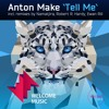 Anton MAKe - Tell Me EP OUT NOW ON BEATPORT