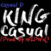 King Casual (prod. WLPWR)