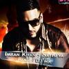 Imran Khan - Satisfya (Remix) - DJ MK