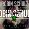 ROBIN SCHULZ & RICHARD JUDGE – SHOW ME LOVE (BlastX remix)