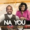 Na You - Dunsin Oyekan/Kim Burrell