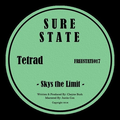 Tetrad - Skys The Limit (FREESTATE017)