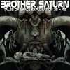 Brother Saturn - 06 You're Dead To Me Captain!