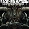 Brother Saturn - 04 Good Morning Mr Sunshine