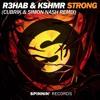 R3hab & KSHMR - Strong (Cubrik & Simon Nash Remix) [FREE DL]