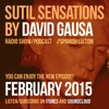 Sutil Sensations Radio/Podcast -Feb 19th 2015- With Cid Inc. special guest DJ mix and much more!