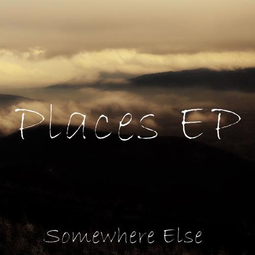 'Somewhere Else'