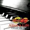 Alive A Life - Piano Cover by Yeye (Kamen Rider Ryuki Opening)