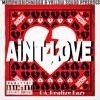 DA_Realize Eazy - Ain't Love Mp3 Songs
