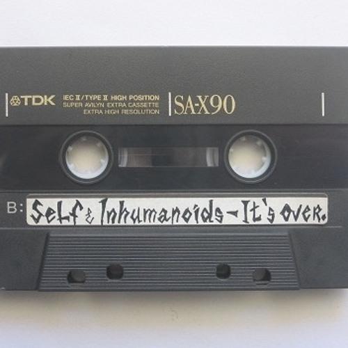 Inhumanoids! + Self & inhumanoids! 1992-2000