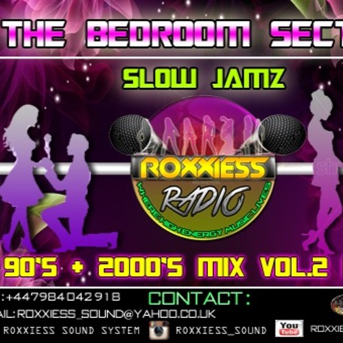 The BEDROOM SECTION 90's + 2000's Slow Jams Classics Mix Vol