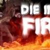 DIE IN A FIRE! FNaF 3