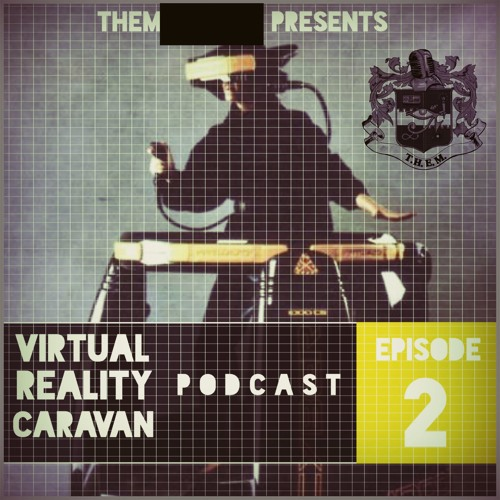 T.H.E.M. VRC Podcast [Episode II] - 2016 Comicbook Movies/ Oscars So... / Kanye West