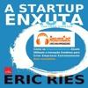 005 A Startup Enxuta