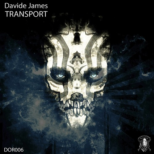 Davide James /// TRANSPORT /// Preview on DARKOZONE Records