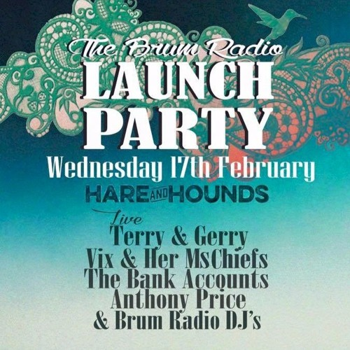 The Brum Radio Launch Party, Wednesday 17th