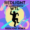 REDLIGHT Ft Andrea Martin - W T L (remix)