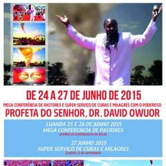 Profeta David Owuor - Jeová chama Angola ao arrependimento