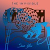 The Invisible - 'Save You'