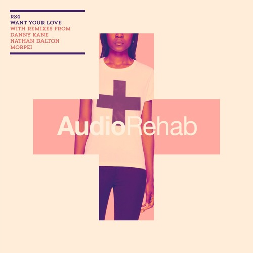 ARR0074 | Want Your Love | RS4 ft.Thenji [OUT NOW]