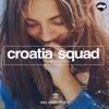 Croatia Squad - The D Machine (Original Mix)