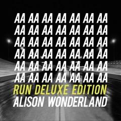 Alison Wonderland ~ U Don't Know (Vincent Remix)