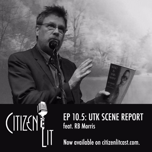Episode 10.5: UTK Scene Report feat. RB Morris