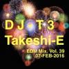 DJ T3 EDM Mix Vol 39 (Replaced)