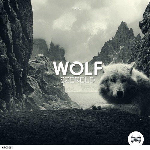 Szereld – Wolf (Original Mix)