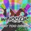 WARR!OR - Way Too Drunk [Drop the Bassline EXCLUSIVE]