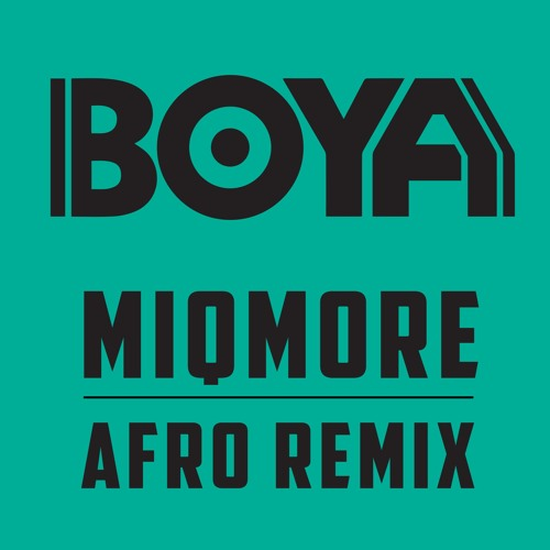 Angosoundz Miqmore Boya Afro Remix Click Buy For Free Download