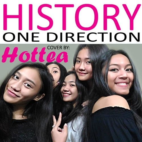 One Direction - History (Hottea Cover) by Hotteamusic