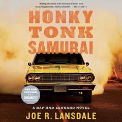 HONKY TONK SAMURAI by Joe R. Lansdale , Read by Christopher Ryan Grant- Audiobook Excerpt
