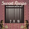 Secret Recipe - The Ingredients Mixtape Vol. 1